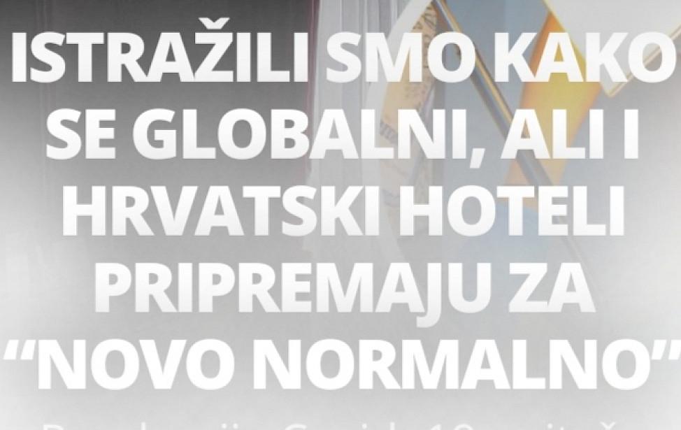 """ISTRAŽILI SMO KAKO SE GLOBALNI, ALI I HRVATSKI HOTELI PRIPREMAJU ZA """"NOVO NORMALNO"""""""